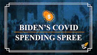 Biden's Covid Relief Bill is Unconstitutional | Constitution Corner