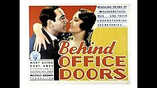 Behind Office Doors (1931) | Directed by Melville W. Brown - Full Movie