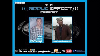 The Ripple Effect Podcast (BONUS EPISODE | Interview From Ghizar, Northern Areas, Pakistan)