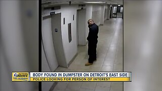 Video released of man wanted for questioning in connection to body found in dumpster