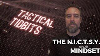 Tactical Tidbits Episode 18: The NICTSY Mindset