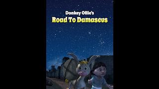 Donkey Ollie Road To Damascus