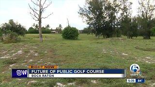 Future of public golf course in Boca Raton
