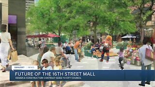 16th Street Mall: Contract starts City Council process
