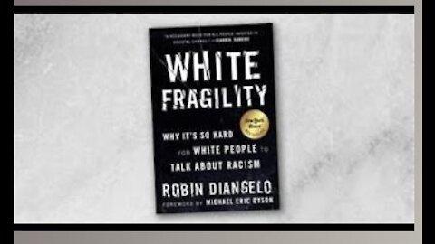 White Fragility Part 3: The Marxist Agenda
