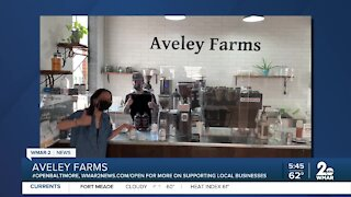 """Aveley Farms says """"We're Open Baltimore!"""""""