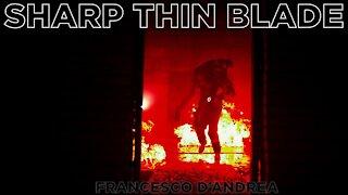 """""""Sharp Thin Blade"""" by Francesco D'Andrea"""