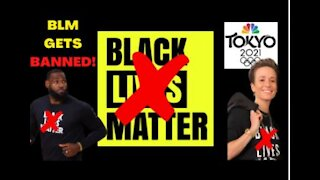 BLM gets BANNED from 2021 OLYMPICS!! Lebron James & Megan Rapinoe Will Be FURIOUS!