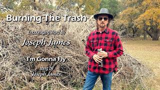 BURNING THE TRASH | Joseph James |