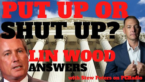Lin Wood Answers: Put Up Evidence or Shut Up? with Stew Peters on PC Radio