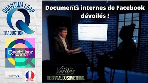 DOCUMENTS INTERNES DE FACEBOOK DÉVOILÉS !