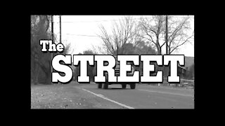 """THE STREET"""