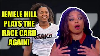 Jemele Hill plays the RACE CARD again after Naomi Osaka REFUSES to give interviews at French Open!