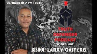 Episode 1: W/ Guest Bishop Larry Gaiters (Volume 1)