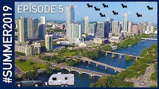 Exploring Austin, Texas - #SUMMER2019 Episode 5