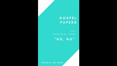 No, No: Gospel Papers Edited by W T Turpin