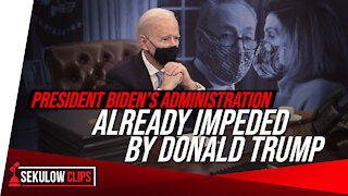 President Biden's Admin Already Impeded by Donald Trump and the Left's Obsession with Impeachment