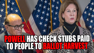 Sidney Powell has CHECK STUBS paid to People to BALLOT HARVEST
