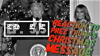 Reaction to Trump's Christmas Speech - TSOL - Ep 5.5