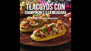Tlacoyos with Mexican Mushrooms