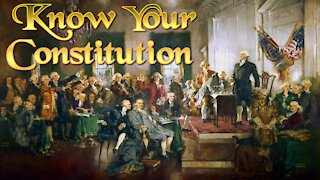 Know Your Constitution with Carl Miller - Annotated
