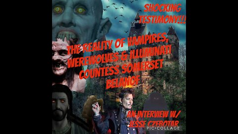 VAMPIRES, Werewolves &Somerset Belanof
