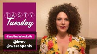 Tasty Tuesday with Melinda Sheckells   Aug. 4, 2020