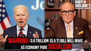 WARNING ⚠️ 3.5 Trillion (5.5 T) bill will make US economy pure Socialism | Rudy Giuliani | Ep 174
