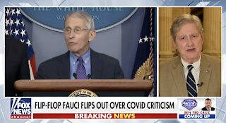 Sen. Kennedy: Dr. Fauci needs to 'cut the crap,' it's not about his feeling