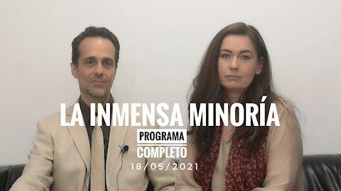 LA INMENSA MINORÍA con el Dr ANGEL Ruiz y la Dra NATALIA PREGO