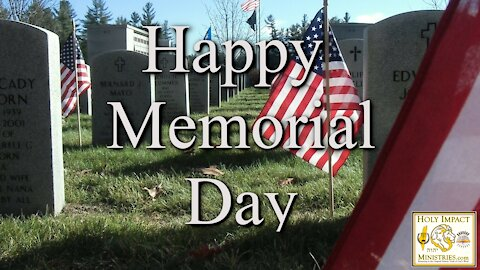 Happy Memorial Day from Holy Impact Ministries