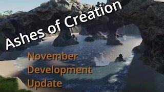 Ashes of Creation November Development Update (Summary)