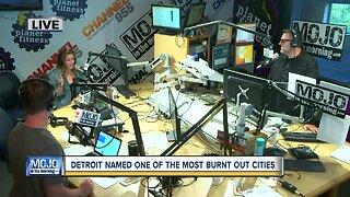 Mojo in the Morning: Detroit named one of the most burnt out cities