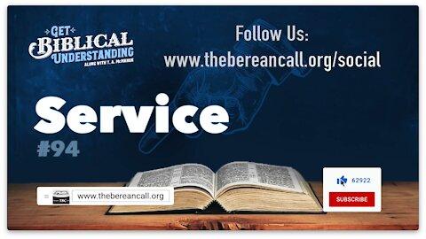 Get Biblical Understanding #94 - Service