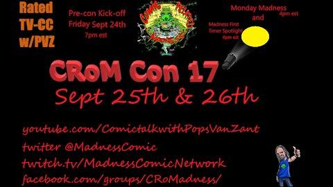 CRoM Con 17 Pre-Con Kick off show Friday 9-24-21 8pm est