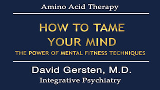 HOW TO TAME YOUR MIND: THE POWER OF MENTAL FITNESS TECHNIQUES
