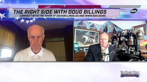 The Right Side with Doug Billings - June 22, 2021