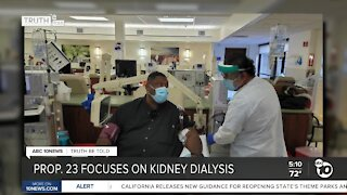 Truth be Told: Analyzing kidney dialysis Yes on Prop. 23 ads