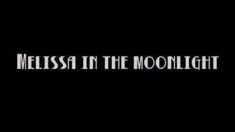 Melissa In The Moonlight