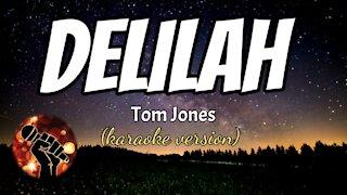 DELILAH - TOM JONES (karaoke version)