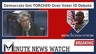 Dems Get TORCHED Over Voter ID Debate - The Kevin Jackson Network MINUTE NEWS