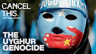Exposing The Uyghur Genocide | Cancel This #8