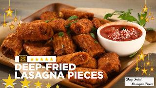 Deep Fried Lasagna Pieces Fun Easy Recipe
