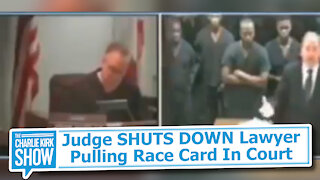 Judge SHUTS DOWN Lawyer Pulling Race Card In Court