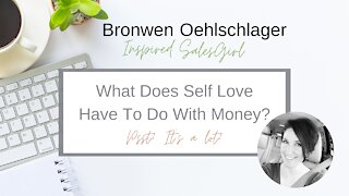 What Does Self Love Have To Do With Money Beliefs?