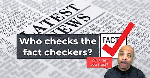 Who Checks the Fact Checkers?