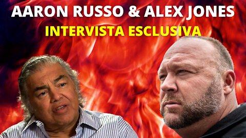 Alex Jones & Aaron Russo   INTERVISTA