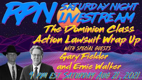 Dominion Class Action Update #3 on Sat. Night Livestream