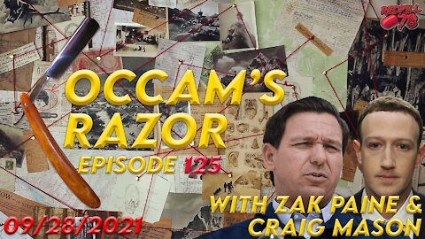 Occam's Razor Ep. 125 with Zak Paine & Craig Mason - Will Florida Bring Down Silicon Valley?
