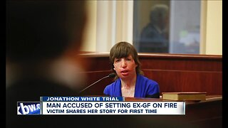 Emotional testimony from woman set on fire